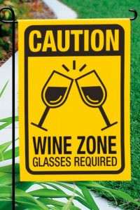 Caution Wine Zone Garden Flag